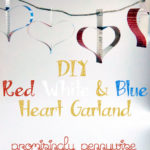 DIY Red, White and Blue Heart Garland w/ Video Instructions