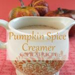 Pumpkin Spice Creamer Copycat Recipe