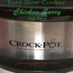 Easy Slow Cooker Chicken Curry Pin Test