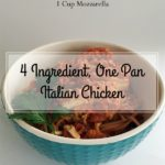 4 Ingredient, One Pan Italian Chicken