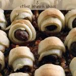 Sweet & Savory Breakfast Pigs in a Blanket Recipe + 6 Brunch Ideas