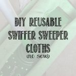 DIY Reusable Swiffer Sweeper Cloths