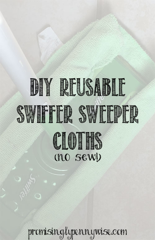 No sew, DIY Swiffer Sweeper Cloths. So easy, and they work better than swiffer refills!
