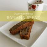 (Gluten Free Optional) Banana Bread