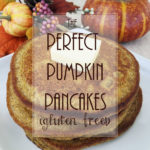 Perfect Pumpkin Pancakes (Gluten Free!)