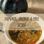 Pumpkin, Sausage and Kale Soup