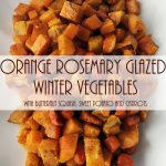 Orange Rosemary Glazed Winter Vegetables