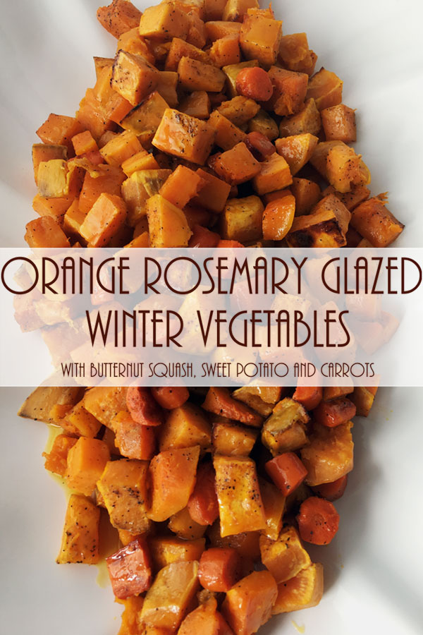 Orange Rosemary Glazed Winter Vegetables | Healthy | Gluten Free | Low Sugar | Fall Recipe | Thanksgiving Side Dish