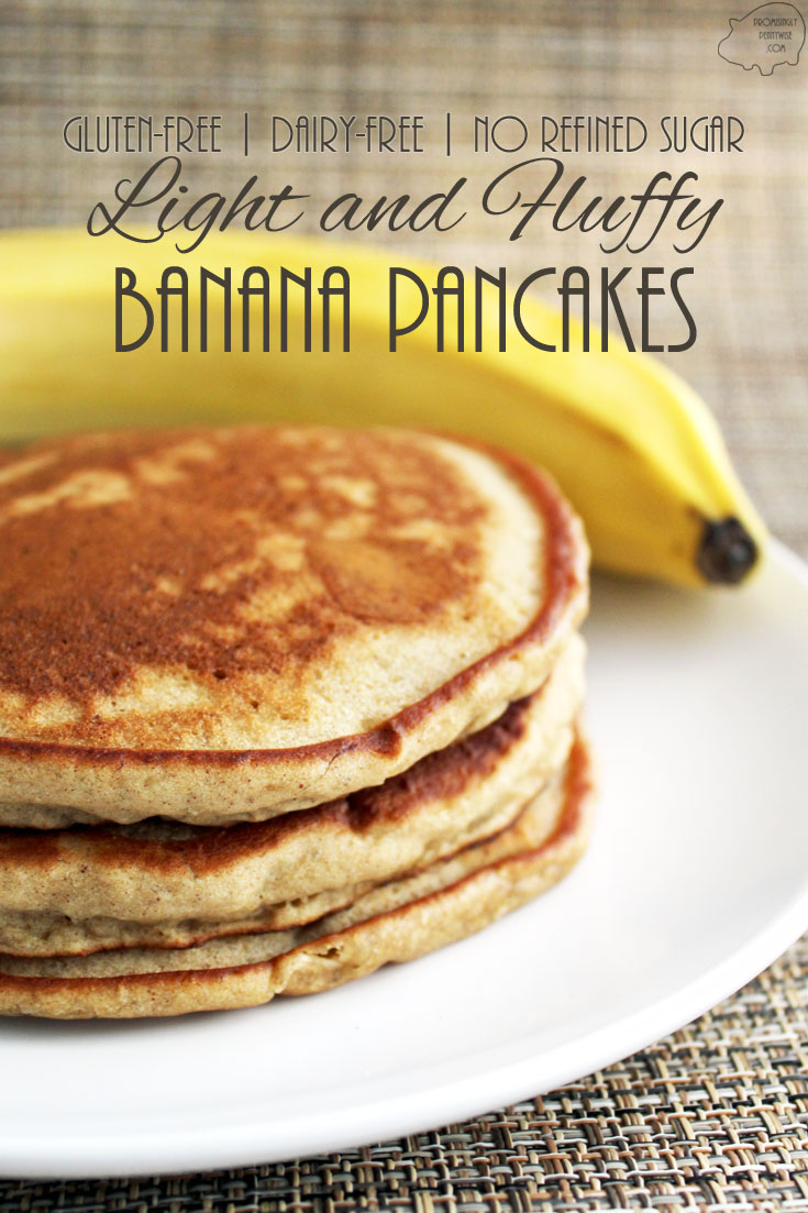 Light and Fluffy Banana Pancakes: With a secret ingredient, no one will believe these delicious pancakes are gluten-free, dairy-free and free of refined sugar!
