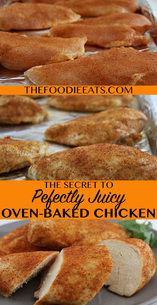 The secret to perfectly juicy oven baked chicken breasts in 30 minutes or less!